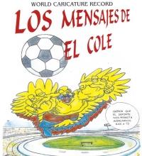 LA COPA AMÉRICA 2001 Y LOS MENSAJES DEL COLE.